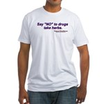Fitted T-Shirt Say NO to Drugs take herbs, Health