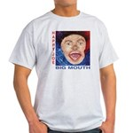 Happy Joe Big Mouth Cover T- Light T-Shirt