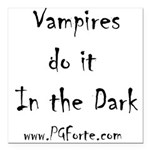 "Vampires Do It In The Square Car Magnet 3"" X"
