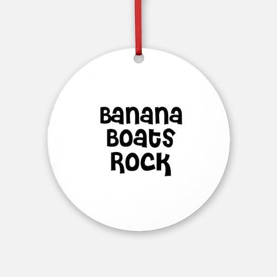 Banana Boats Rock Ornament (Round)