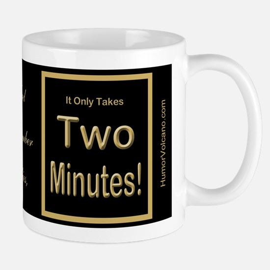 Just Two a Day Mug