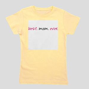 Best.Mom.Ever. T-Shirt