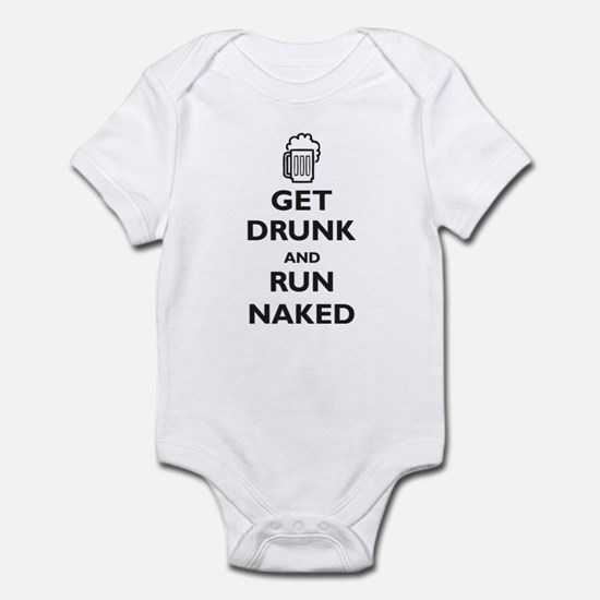 Get Drunk and Run Naked (paro Infant Bodysuit