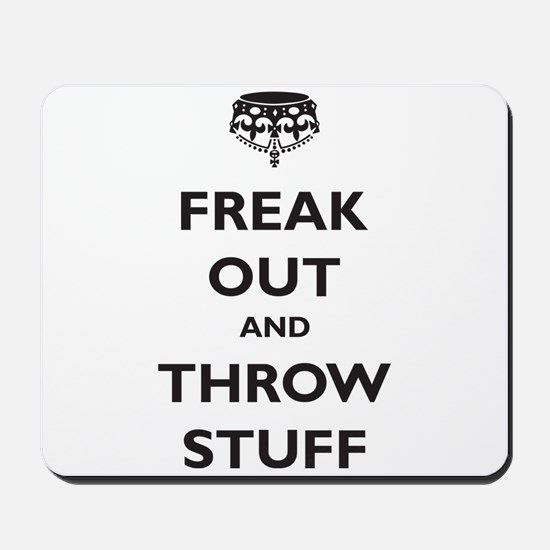 Freak Out and Throw Stuff (pa Mousepad