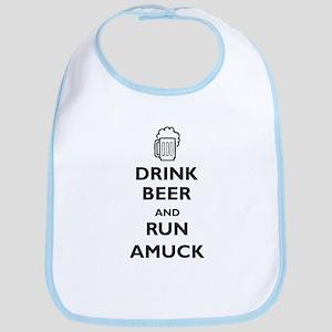 Drink Beer and Run Amuck Bib