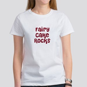 Fairy Cake Rocks Women's T-Shirt