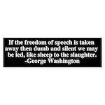 Freedom of speech Bumper Sticker