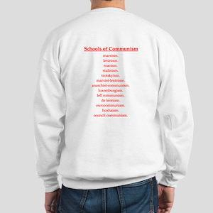 Schools of Communism Sweatshirt