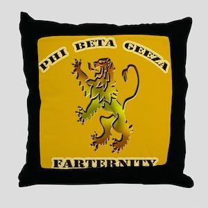 Phi Beta Geeza Throw Pillow