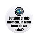 """Outside This Moment 3.5"""" Button"""