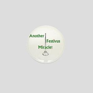 anotherFESTIVUS™miracle Mini Button