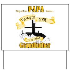 Papa Submariner Vet Yard Sign