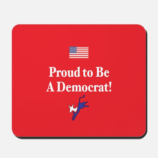 Proud Democrat Mousepad