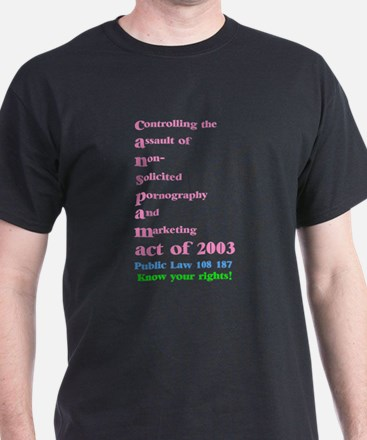 The CAN-SPAM Act of 2003 Black T-Shirt Exhibit A