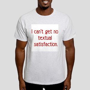 textual satisfaction Light T-Shirt