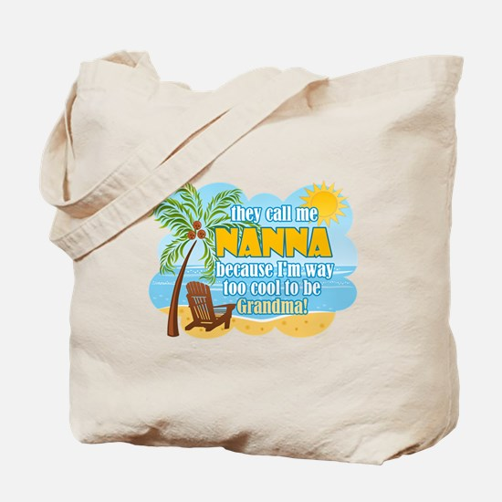 Cute Cool nana Tote Bag