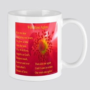 Wild Rose Aglow Poem 11 oz Ceramic Mug