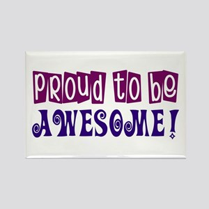 Proud to be Awesome Rectangle Magnet (100 pack)