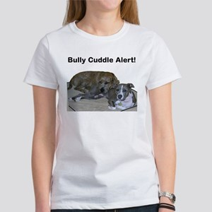 Bully Cuddle Alert Women's T-Shirt