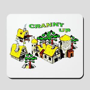 Cranny Up ! Mousepad