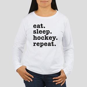 EAT. SLEEP. HOCKEY. RE Women's Long Sleeve T-Shirt