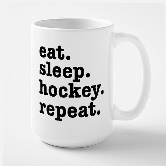 EAT. SLEEP. HOCKEY. REPEA Mug