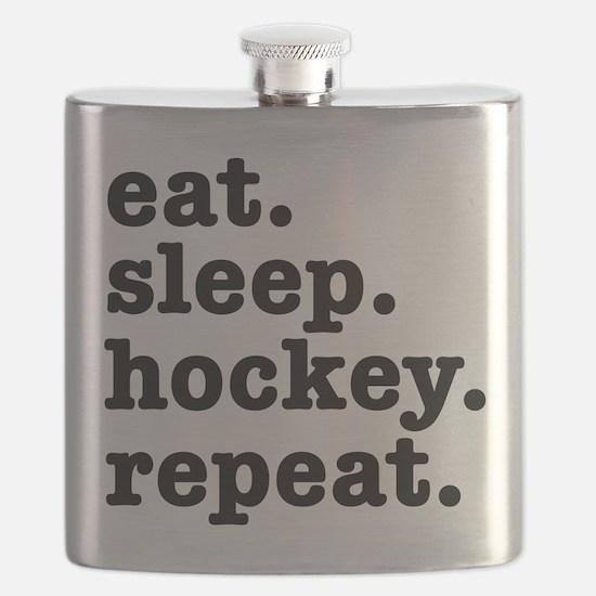 EAT. SLEEP. HOCKEY. REPEAT. Flask