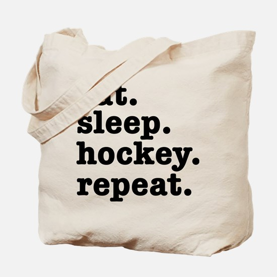 EAT. SLEEP. HOCKEY. REPEAT. Tote Bag