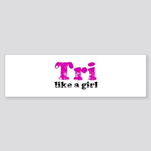 tri_likeagirl_sticker Bumper Sticker