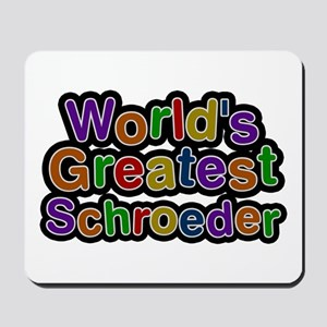 World's Greatest Schroeder Mousepad