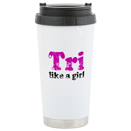 Tri Like a Girl Stainless Steel Travel Mug