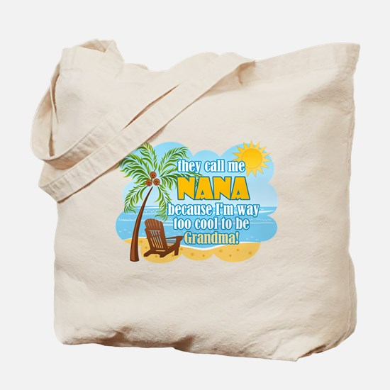 Cool Nana Tote Bag
