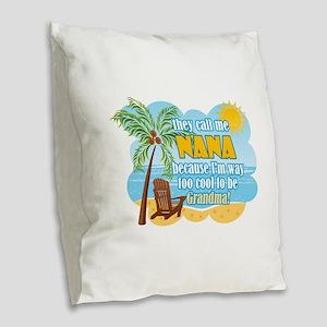 Cool Nana Burlap Throw Pillow