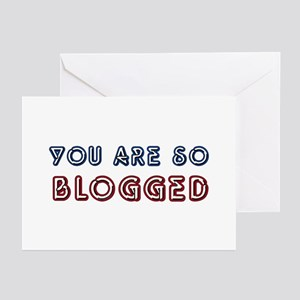 You Are So Blogged Greeting Cards (Pk of 10)