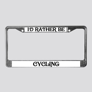 Rather be Cycling License Plate Frame