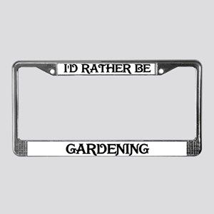 Rather be Gardening License Plate Frame