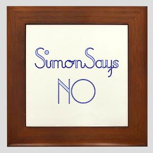 Simon Says NO Framed Tile