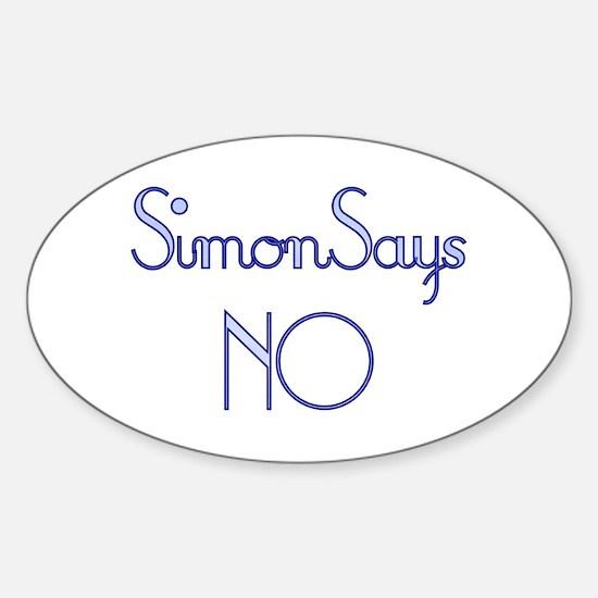 Simon Says NO Oval Decal