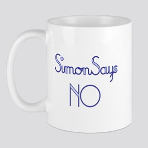 Simon Says NO Mug