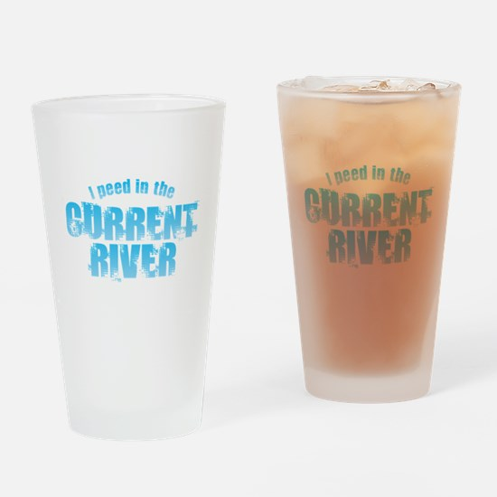 I Peed in the Current River Drinking Glass