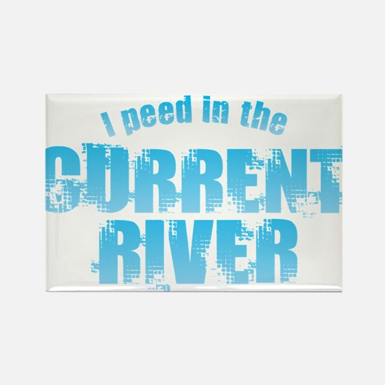 I Peed in the Current River Magnets