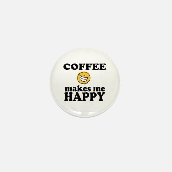 Coffee Makes Me happy Mini Button
