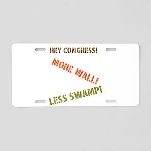 heycongressmorewallessswamp Aluminum License Plate