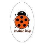 cuddle bug Oval Sticker