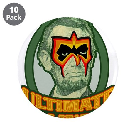 """Ultimate Abe Lincoln 3.5"""" Button (10 pack)"""
