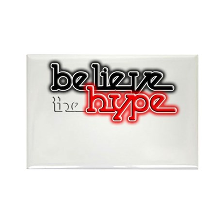 Believe the Hype Rectangle Magnet (10 pack)