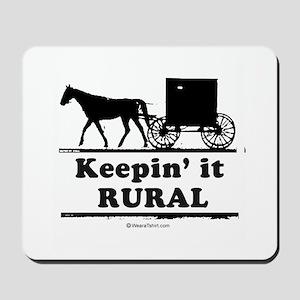 Keepin' it rural ~  Mousepad