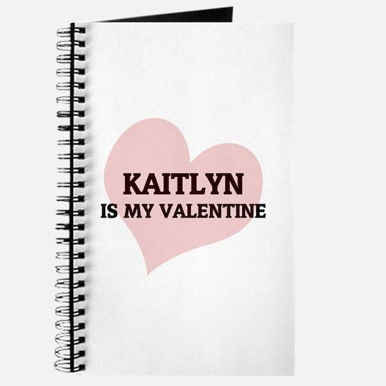 Kaitlyn Is My Valentine Journal