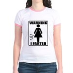 Warning I Farted Woman's Jr. Ringer T-Shirt