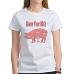 Know Your Bbq Women's T T-Shirt